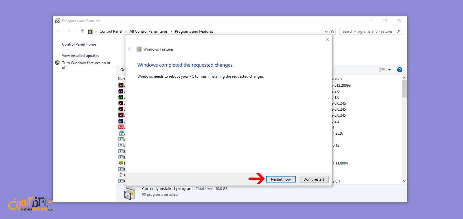 ریستارت کردن ویندوز برای تکمیل نصب IIS در ویندوز 10
